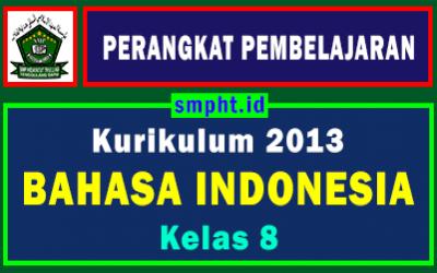 Lengkap Perangkat Pembelajaran Bhs Indonesia Kelas 8 Tahun 2021-2022