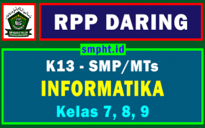 Download RPP Daring Informatika SMP Kelas 7, 8, 9 Kurikulum 2013