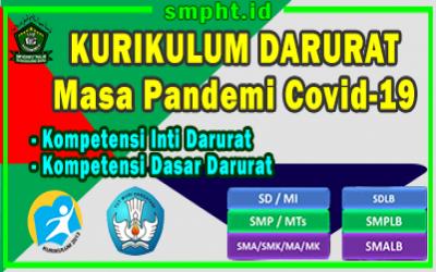 Kurikulum Darurat Masa Pandemi Covid 19 Jenjang SD , SMP , SMA, SMK