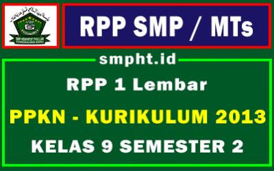 RPP 1 Lembar PKN Kelas 9 SMP/MTS Semester 2 Update 2021