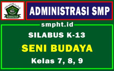 Silabus Seni Budaya SMP Kelas 7,8 dan 9 Tahun 2021/2022