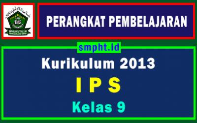 Perangkat Pembelajaran IPS Kelas 9 Tahun 2021-2022