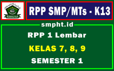 RPP 1 Lembar SMP/MTs Kelas 7,8,9 Kurikulum 2013 Revisi Terbaru 2021-2022