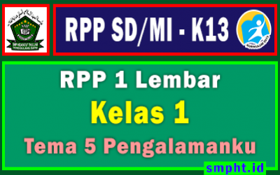 RPP 1 Lembar Kelas 1 Tema 5 SD/MI Kurikulum 2013 TP 2021-2022