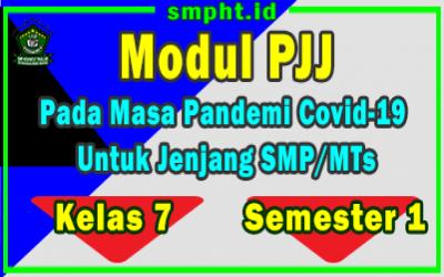 Modul Pembelajaran Jarak Jauh ( PJJ ) SMP Kelas 7 Semester 1 Masa Pandemi Covid 19