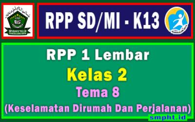 RPP 1 Lembar Kelas 2 Tema 8 SD/MI Kurikulum 2013 Tahun Pelajaran 2021-2022