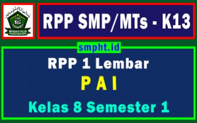 RPP 1 Lembar PAI Kelas 8 Semester Ganjil Tahun 2021