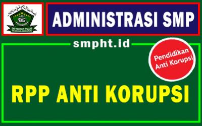 Download RPP Pendidikan Anti Korupsi Mata Pelajaran PPKn Jenjang SMP/MTs