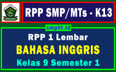 RPP 1 Lembar Bahasa Inggris Kelas 9 Semester Ganjil Tahun 2021-2022