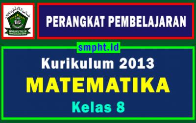 Lengkap Perangkat Pembelajaran Matematika Kelas 8 Tahun 2021-2022