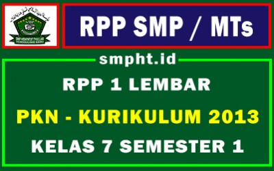 RPP PKN 1 Lembar SMP Kelas 7 Semester 1 (Ganjil)