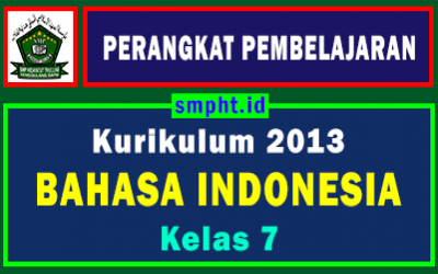 Lengkap Perangkat Pembelajaran Bahasa Indonesia Kelas 7 Tahun 2021-2022