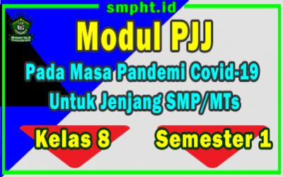 Modul Pembelajaran Jarak Jauh ( PJJ ) SMP Kelas 8 Semester 1 Masa Pandemi Covid 19