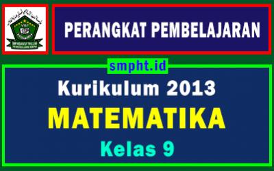 Perangkat Pembelajaran Matematika Kelas 9 Tahun 2021-2022