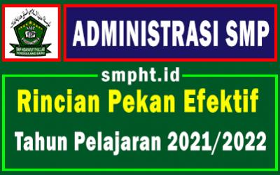 Rincian Pekan Efektif SMP Untuk Tahun Pelajaran 2021/2022