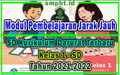 Modul Pembelajaran Jarak Jauh Kelas 1 SD Kurikulum Darurat Terbaru Tahun 2021-2022