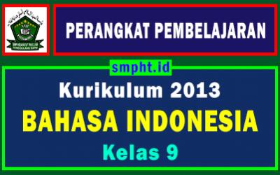 Perangkat Pembelajaran Bhs Indonesia Kelas 9 Tahun 2021-2022