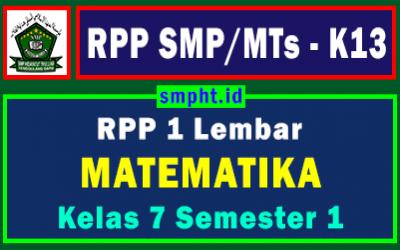 Lengkap RPP 1 Lembar Matematika K13 Kelas 7 Tingkat SMP Semester 1 Tahun 2021/2022