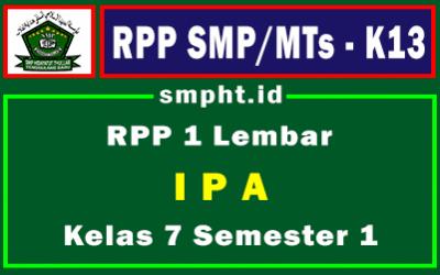 Lengkap RPP 1 Lembar IPA K13 Kelas 7 Tingkat SMP Semester 1 Tahun 2021-2022