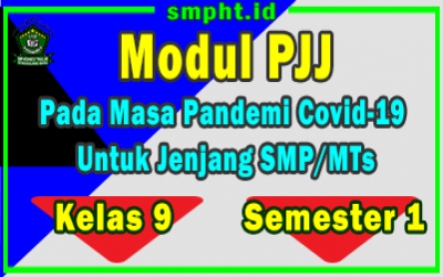 Modul Pembelajaran Jarak Jauh ( PJJ ) SMP Kelas 9 Semester 1 Masa Pandemi Covid 19